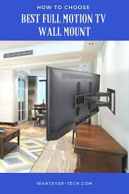 conclusion as you can see finding the best full motion tv wall mount
