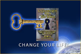 Books - 12 Golden Keys for a New World - Unlocking the Door to Conscious  Freedom - Change Your Life, Change Your Planet