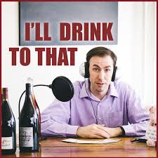 I'll Drink to That! Wine Talk