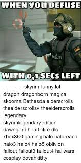 ✅ 25 best memes about skyrim funny skyrim funny memes Gal Gun Xbox 360 Isis De Fuse Xbox 360 funny, halo, and lol when you defuse poulei with 0,1 secs