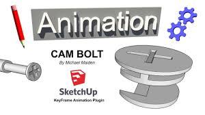 cam bolt key frame animation sketchup plugin