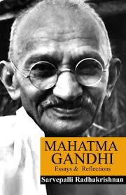 mahatma gandhi essays and reflections ebook dr sarvepalli  mahatma gandhi essays and reflections by radhakrishnan dr sarvepalli