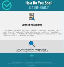 Ipa is a phonetic notation system that uses a set of symbols to represent each distinct sound that exists in human spoken language. Correct Spelling For Dado Rail Infographic Spellchecker Net