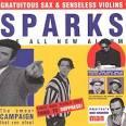 Hear No Evil, See No Evil, Speak No Evil by Sparks
