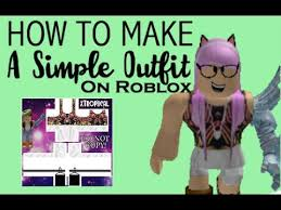 How To Create An Outfit On Roblox How To Make An Outfit On Roblox