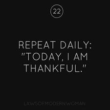 Thankfulness Quotes Amazing Repeat Daily Today I Am Thankful Gratitude Thankfulness