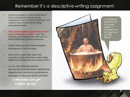 a scaffolding strategy for descriptive writing assignments ppt remember it s a descriptive writing assignment