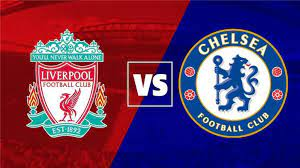 مشاهدة بث مباشر لمباراة ليفربول وتشيلسي بالدوري الإنجليزي اليوم 28-8-2021