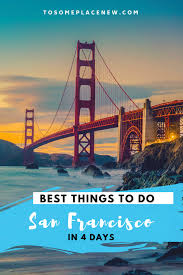 Another Word For Itinerary Is Perfect 4 Days In San Francisco Itinerary For First Timers