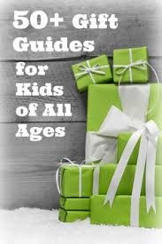 50 gift guides for toddlers kids and s
