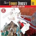 Tommy Dorsey, Vol. 1