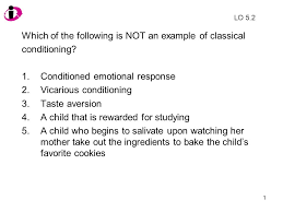 Example Of Classical Conditioning Which Of The Following Is Not An Example Of Classical Conditioning