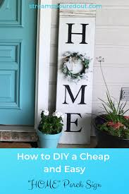 how to diy a and easy home porch sign