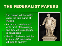the federalist papers the debate begins the arguments for 5 the federalist
