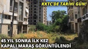 45 yıl sonra ilk kez kapalı Maraş görüntülendi... KKTC'de tarihi gün! (2) -  YouTube