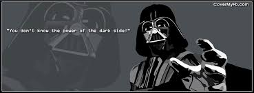 Darth Vader Quotes New Darth Vader Quote Facebook Covers Darth Vader Quote FB Covers