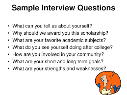 Scholarship Interview Questions Funding Your Education Ppt Download