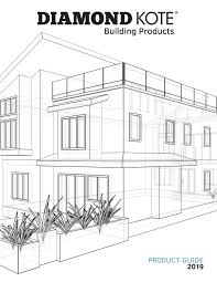 Diamond Kote Building Products Product Guide 2019 By