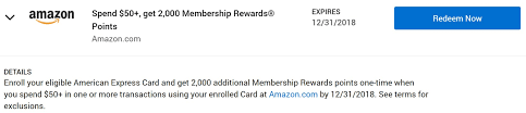 get a 1x 20 statement credit or 2 000 membership rewards points by using your enrolled card to spend 50 on amazon before 12 31 2018