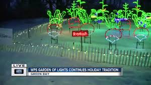 Wps Garden Of Lights Wps Garden Of Lights At The Green Bay Botanical One News