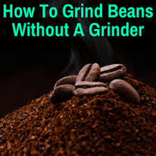 Conversely, how finely you grind your beans will depend on what brewing method you will be using and what taste you're trying to produce. How To Grind Coffee Beans Without A Grinder