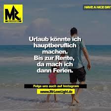 Mrlovelight On Twitter Spruch Sprüche Urlaub Rente