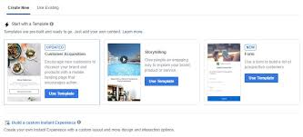 How To Create A Facebook Instant Experience Ad Previously