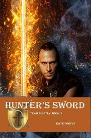 Hunter's Sword (Team Nightly Book 2) - Kindle edition by Porter, Kate.  Paranormal Romance Kindle eBooks @ Amazon.com.