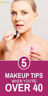 5 simple makeup tips when you re over 40