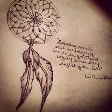 Dream Catcher Sayings View Dream Quotes Tattoos Image Hippoquotes Tattoo Quotesgram 26