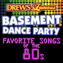 Drew's Famous Basement Dance Party: Favorite Songs of the 80s