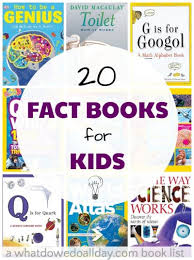 nonfiction books for kids books that are chock full of fun facts