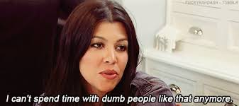 Best Kardashian Quotes GIFs Find The Top GIF On Gfycat Extraordinary Kardashian Quotes