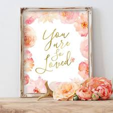 you are so loved nursery wall art print baby girl nursery pink gold nursery art watercolor flowers floral nursery art light blush pink print on floral wall art nursery with 157 best rose nursery images on pinterest child room for kids and