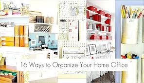 organizing office space. Organize Office Space Ideas Organizing Your Home To Organise