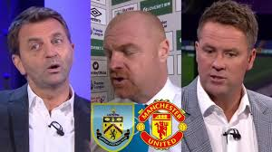 Burnley vs Manchester United 0-2 Post Match Analysis HD; Sean Dyche