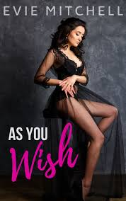As You Wish - Evie Mitchell