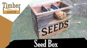 making a seed box woodworking project timber anew