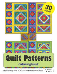 Along with these free sewing patterns, there are also quilting tutorials that give you step by step instructions for here is a colorful quilt pattern with a kaleidoscope of colors. Quilt Patterns Coloring Book 30 Coloring Pages Of Quilt Pattern Designs In Coloring Book For Adults Vol 1