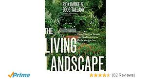 Garden Design Career Simple The Living Landscape Designing For Beauty And Biodiversity In The