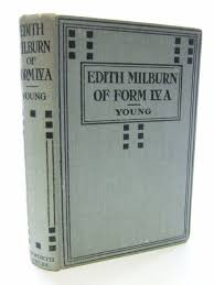 Stella & Rose's Books : EDITH MILBURN OF FORM IVa Written By Young, Mona  F., STOCK CODE: 1804596
