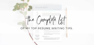 Resume Writing Tips Custom My Ultimate List Of Resume Writing Tips For 48 Get Landed