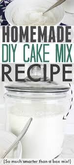 how to make your own cake mix at home instead of ing it in those little