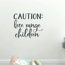 letter wall decals letter wall decals caution free range children letters words wall letter decals michaels