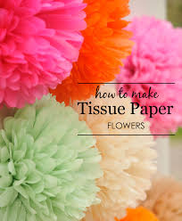 how to make tissue paper flowers project nursery