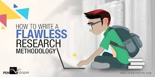 how to write a flawless research methodology