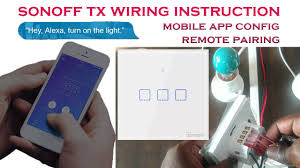 <b>sonoff tx</b> series 3 gang touch wall switch unboxing, wiring , wifi ...