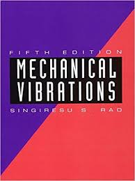 Amazon Com Mechanical Vibrations 5th Edition 9780132128193