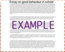 essay on good behaviour in school custom paper academic writing  essay on good behaviour in school