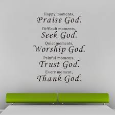 Christian Quotes On Praise Best of Blessing Quote Praise Seek Worship Trust Thank Christian Family Home